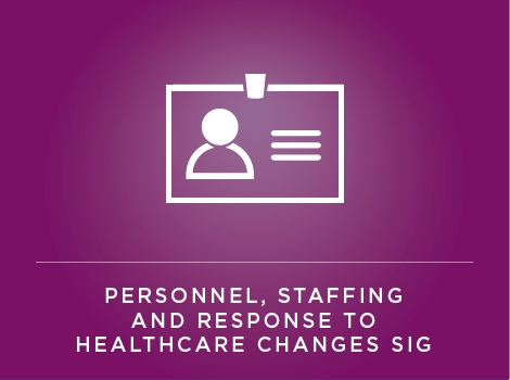 Personnel, Staffing and Response to Healthcare SIG