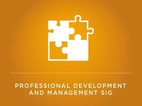 Professional Development and Management SIG